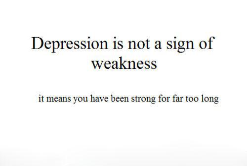 depressionstrengthquotestrongwordsquotes-395b4e2d899159bc1ea8d18fa09d736a_h